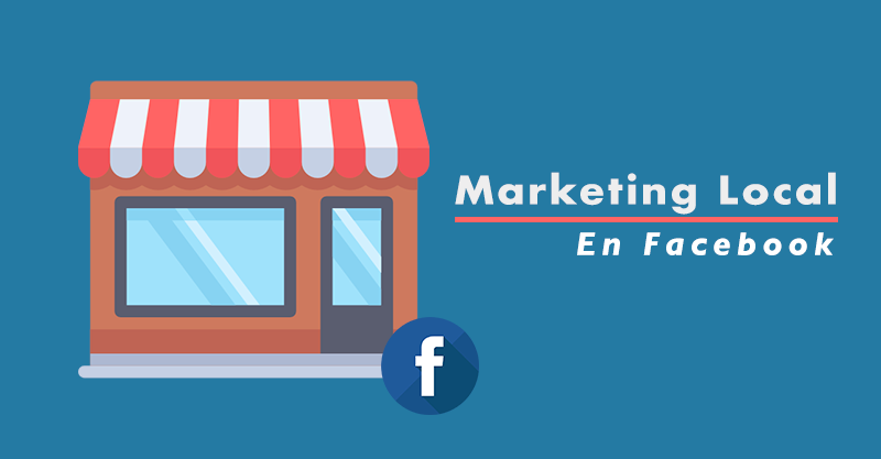 Atrae-a-personas-cercanas-a-tu-negocio-local-con-Facebook-portada-2