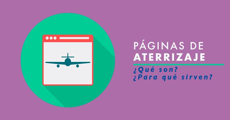¿ Qué es una Página de Aterrizaje ?