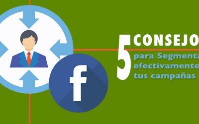 5 tips para segmentar tus campañas en Facebook