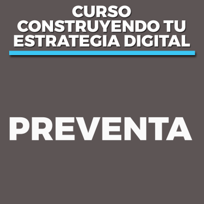 Construyendo tu estrategia digital