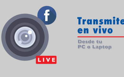Facebook Live desde tu computadora y algo más.