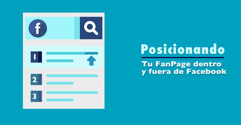 Posicionar tu Fanpage dentro y fuera de Facebook