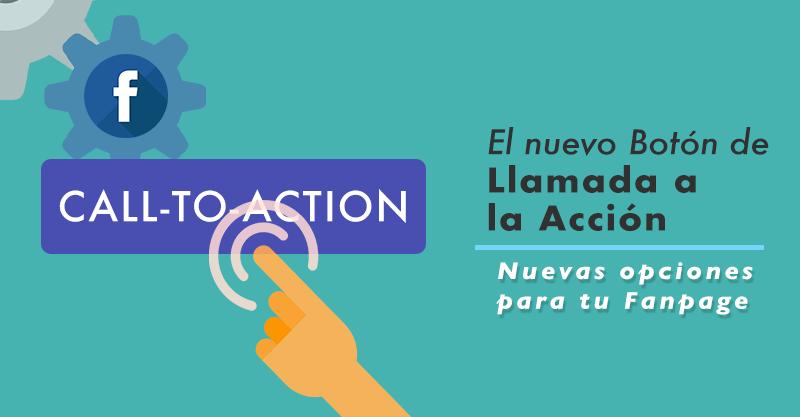 La Evolución del botón call-to-action en Facebook.