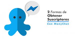 crear-tu-lista-de-suscriptores-con-ManyChat-portada-3