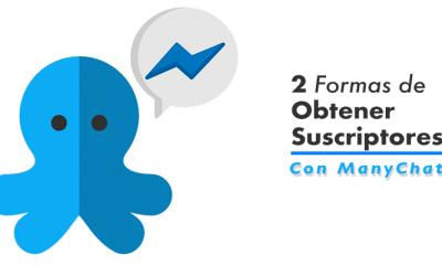 Cómo crear tu lista de suscriptores con ManyChat