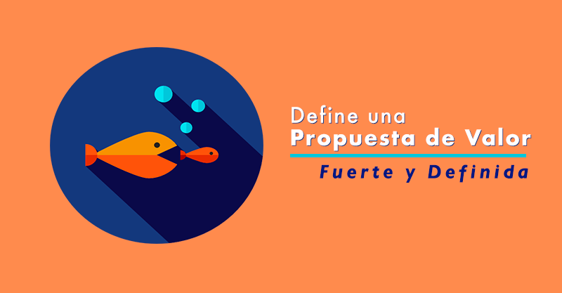 Qué es la Propuesta de Valor - Aprendamos Marketing