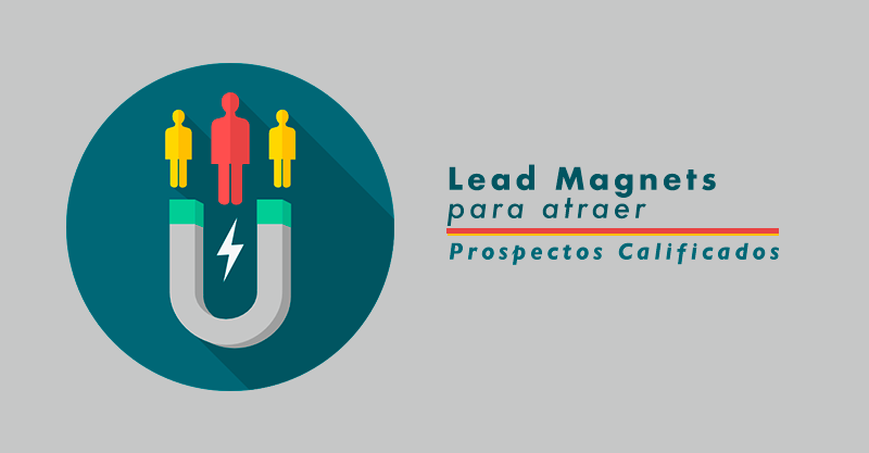 Que-es-Lead-Magnet-iman-de-prospectos-1