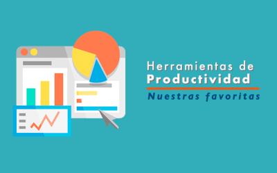 Las 10 herramientas de productividad y marketing favoritas de Aprendamos Marketing