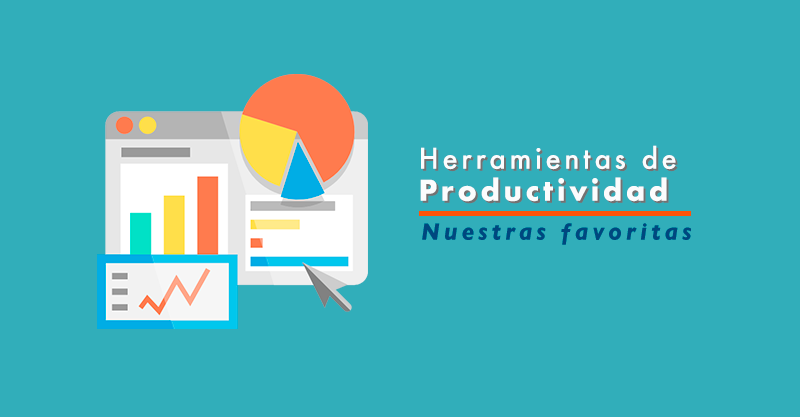 Las 10 herramientas de productividad y marketing favoritas de Aprendamos Marketing