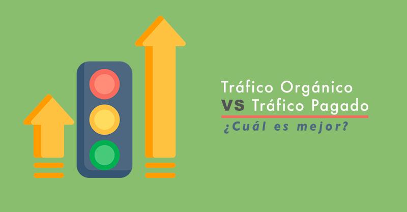 La Diferencia entre Tráfico Orgánico y Tráfico Pagado