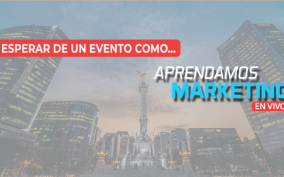 Qué esperar de un congreso como Aprendamos Marketing en Vivo