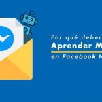 5 poderosas razones para aprender Marketing en Facebook Messenger. Parte (1/3)